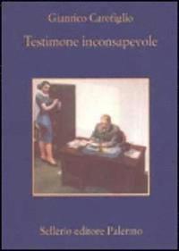 Testimone Inconsapevole (inbunden)