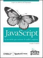 JavaScript. Le tecniche per scrivere il codice migliore (h�ftad)