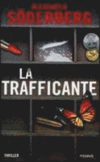 La trafficante (inbunden)