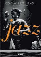 Jazz. Body and soul (inbunden)
