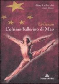 L'ultimo ballerino di Mao (pocket)