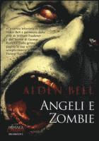 Angeli e zombie (e-bok)