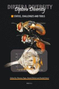 Diptera Diversity: Status, Challenges and Tools (inbunden)