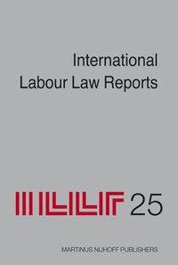 International Labour Law Reports, Volume 25 (h�ftad)