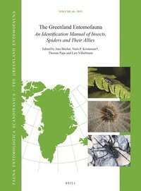The Greenland Entomofauna: An Identification Manual of Insects, Spiders and Their Allies (inbunden)