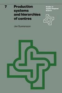 Production Systems and Hierarchies of Centres (inbunden)