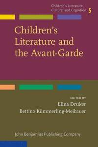 Children's Literature and the Avant-Garde (h�ftad)
