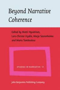 Beyond Narrative Coherence (h�ftad)
