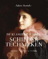 De klassieke school / Schildertechnieken / druk 2