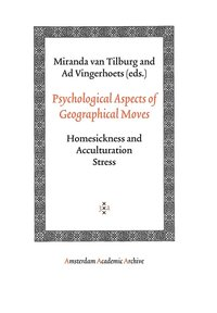 Psychological Aspects of Geographical Moves (inbunden)