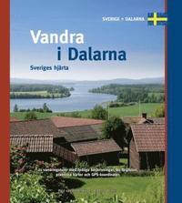 Vandra i Dalarna. Sveriges Hj�rta ()