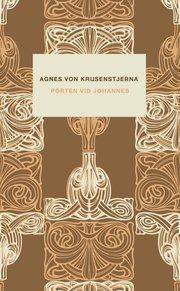Fröknarna von Pahlen (4) Porten vid Johannes