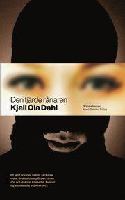 Den fjärde rånaren av Kjell Ola Dahl