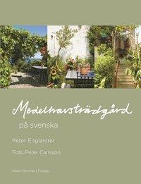 Medelhavstr�dg�rd p� svenska (inbunden)