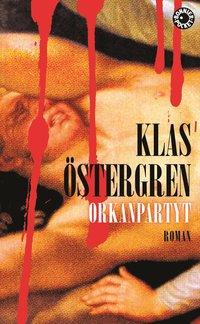 Orkanpartyt : roman om en myt (pocket)