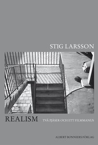 Realism : tv� pj�ser och ett filmmanus (inbunden)