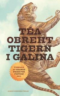 Tigern i Galina (inbunden)