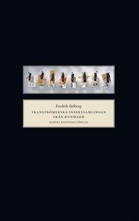 Transtr�merska insektssamlingen fr�n Runmar� (inbunden)