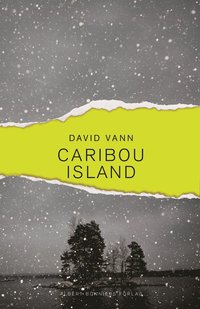 Caribou Island (inbunden)