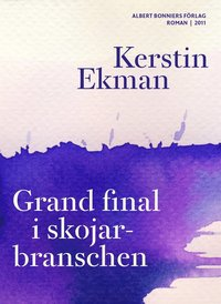 Grand final i skojarbranschen (e-bok)