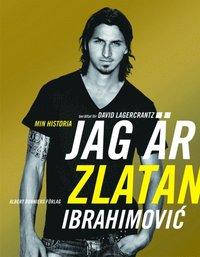 Jag �r Zlatan Ibrahimovic : min historia (e-bok)