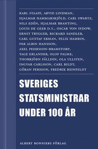 Sveriges statsministrar under 100 �r / Samlingsvolym (pocket)