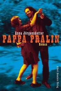 Pappa Pralin (e-bok)
