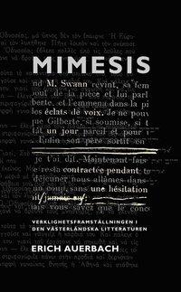 Mimesis: Verklighetsframst�llningen i den v�sterl�ndska litteraturen (e-bok)