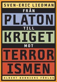 Fr�n Platon till kriget mot terrorismen (h�ftad)