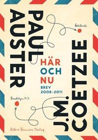 H�r och nu : brev 2008-2011 (pocket)
