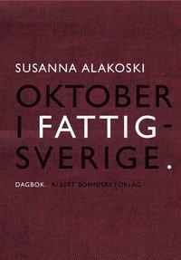 Oktober i Fattigsverige (e-bok)