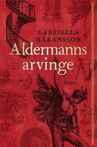 Aldermanns arvinge (e-bok)