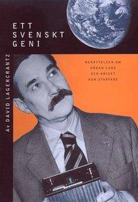 Ett svenskt geni: Ber�ttelsen om H�kan Lans och kriget han startade (ljudbok)