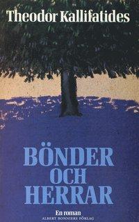 B�nder och herrar: en roman (e-bok)