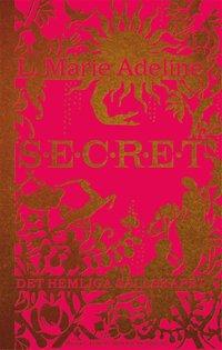 Secret : det hemliga s�llskapet  (e-bok)