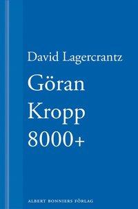 G�ran Kropp 8000+ (ljudbok)