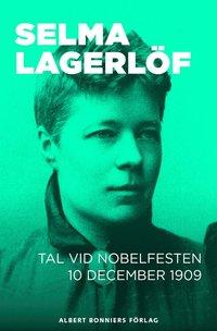 Tal vid Nobelfesten 10 december 1909 (e-bok)