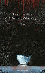 I ditt hjärtas sista slag : dikter