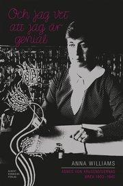 Och jag vet att jag är genial – Agnes von Krusenstjernas brev 1903-1940 : brevväxling