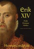 Erik XIV : prakt dr�mmar m�rker