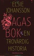Sagas bok : en trov�rdig historia
