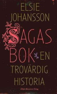 Sagas bok : en trov�rdig historia (inbunden)