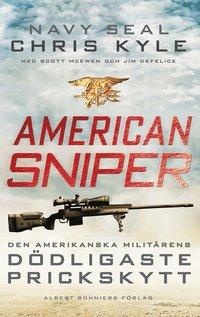 American Sniper : den amerikanska milit�rens d�dligaste prickskytt (inbunden)