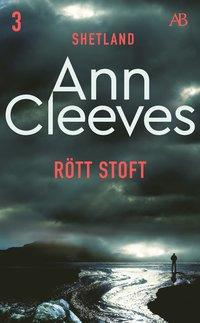 R�tt stoft: En � insvept i dimma och ett samh�lle med hemligheter i det f�rflutna (e-bok)