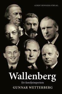 Wallenberg : ett familjeimperium (storpocket)
