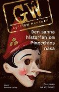 Den sanna historien om Pinocchios n�sa : en roman om ett brott