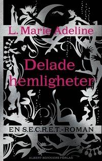 Delade hemligheter: En SECRET-roman (e-bok)