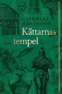 K�ttarnas tempel : roman (inbunden)