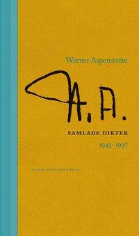 Samlade dikter 1943-1997 (inbunden)