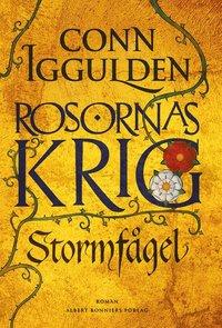 Stormf�gel: Rosornas krig I (e-bok)